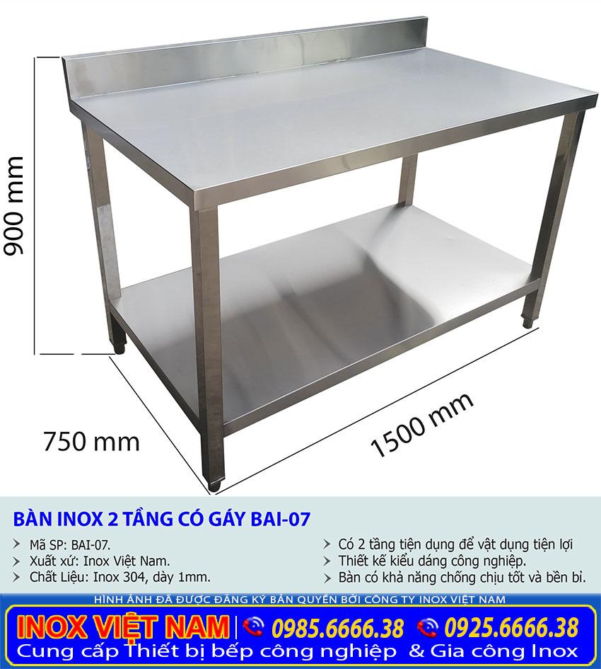 Kích thước bàn bếp inox công nghiệp, bàn inox nhà bếp có gáy được Inox Việt Nam sản xuất.