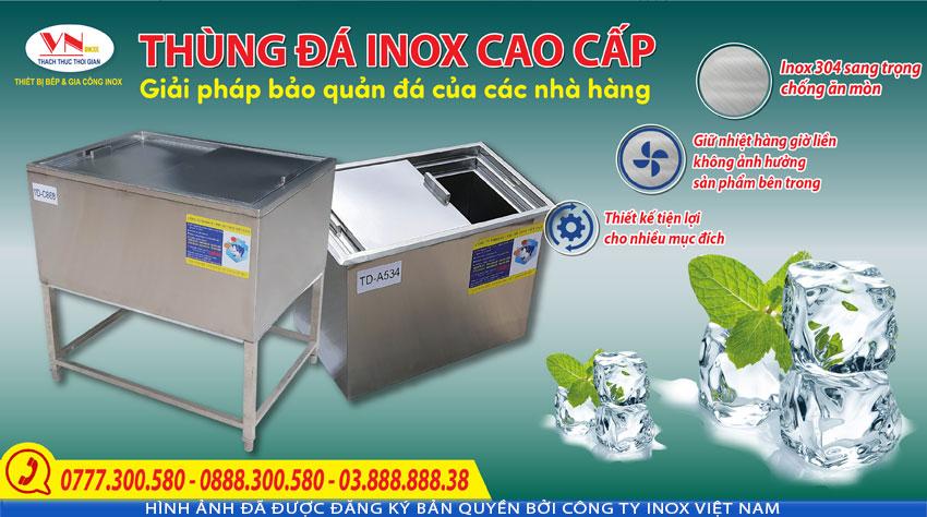 Báo giá thùng đá inox 304, thùng đựng đá inox có chân đứng tại xưởng IVN liên hệ mua ngay.