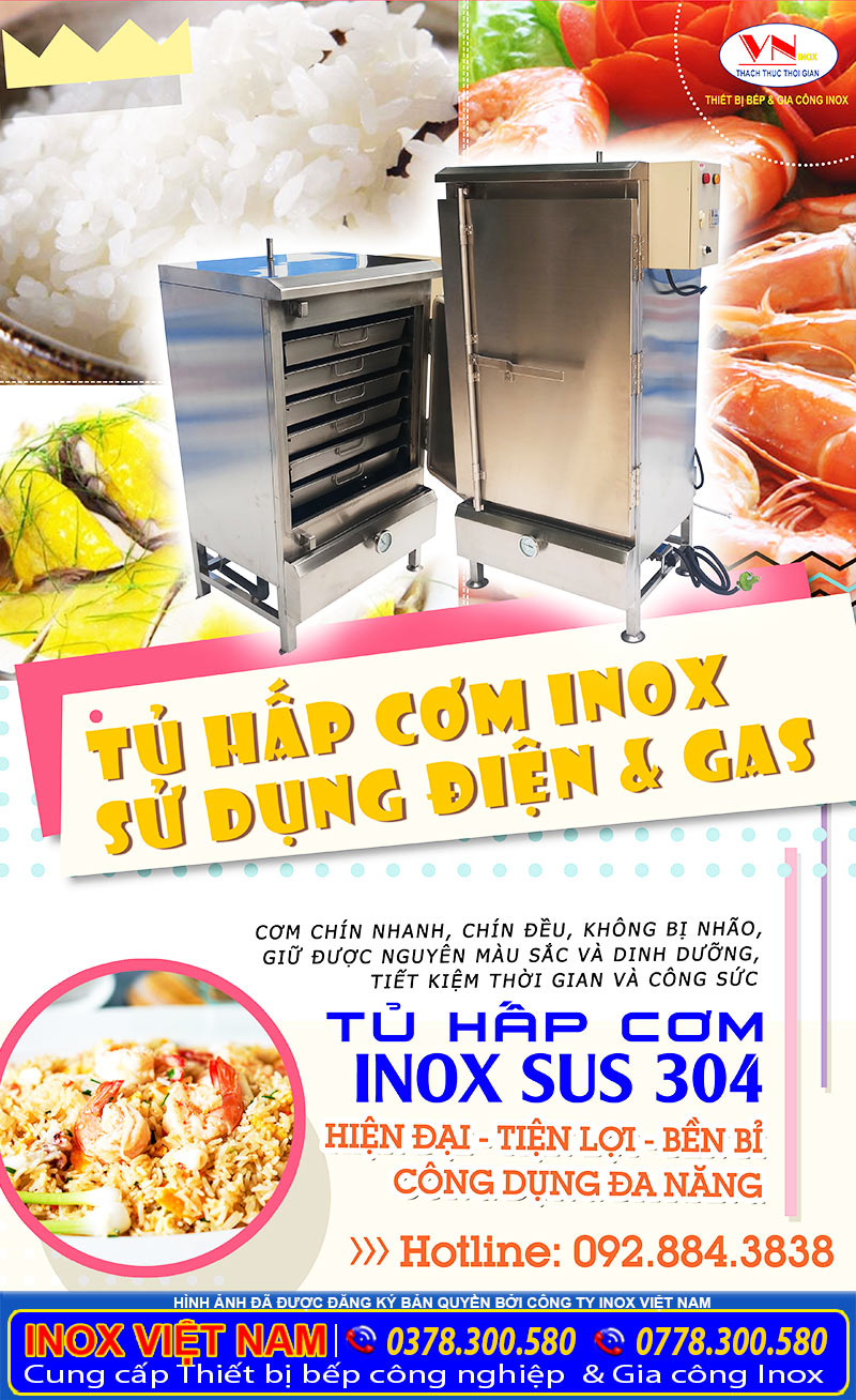Địa chỉ bán tủ hấp cơm inox công nghiệp bằng gas hoặc cả điện và gas uy tín chất lượng hiện nay.