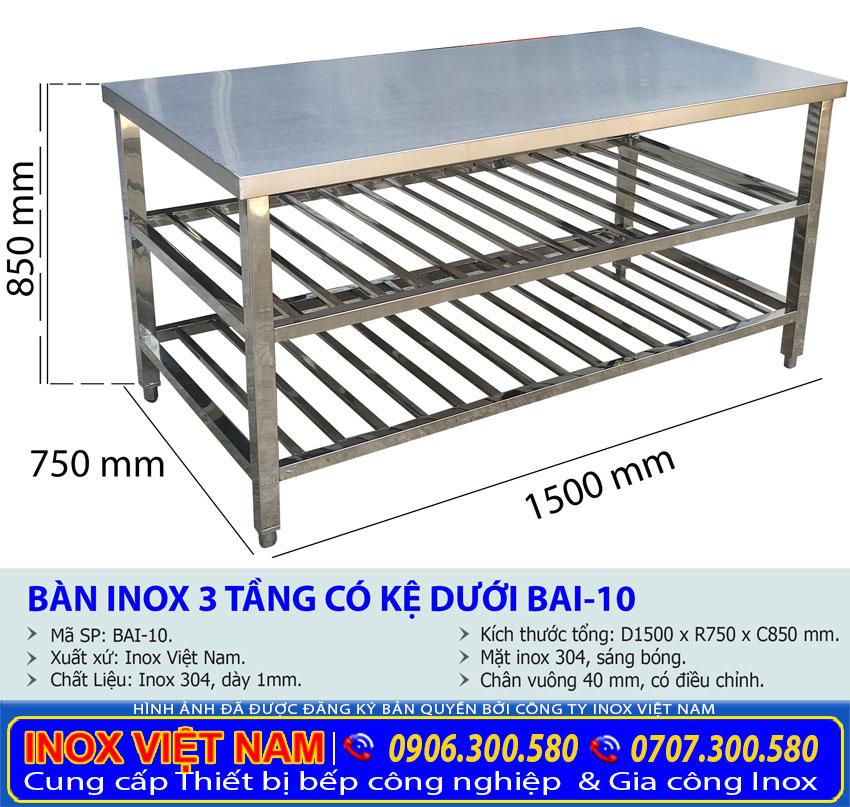 Giá bán bàn bếp inox 3 tầng tại xưởng Inox Việt Nam. Liên hệ chúng tôi ngay.