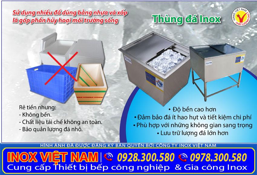 Thùng đá inox 304, thùng chứa đá inox giá xưởng Inox Việt Nam sự lựa chọn đúng đắn hiện nay.