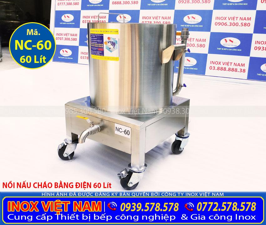 Nồi nấu cháo công nghiệp bằng điện 60L, nồi điện nấu cháo công nghiệp giá bao nhiêu. Hãy liên gọi điện Inox Việt Nam báo giá ngay.