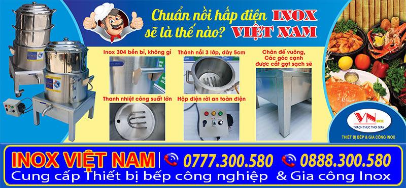 Nồi hấp công nghiệp bằng điện giá tốt tại xưởng sản xuất Inox Việt Nam được rất nhiều khách hàng tin chọn mua nồi hấp điện này.