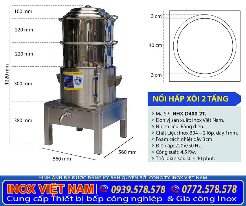 Kích thước nồi nấu xôi công nghiệp bằng điện 2 tầng size D400 mm chính hãng là nồi hấp điện công nghiệp, xửng hấp điện công nghiệp chính hãng Inox Việt Nam.