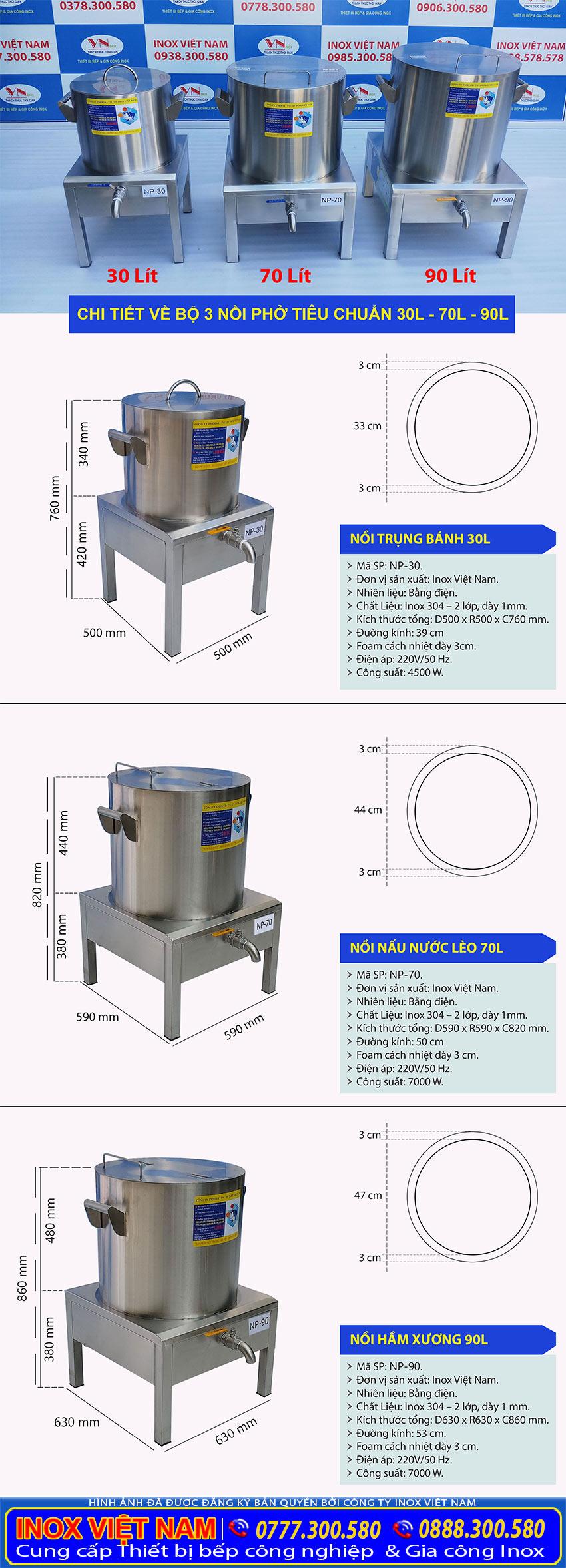 Kích thước bộ 3 nồi nấu phở bằng điện tiêu chuẩn 30 lít, 70 lít và 90 lít giá xưởng do chúng tôi sản xuất Inox Việt Nam.