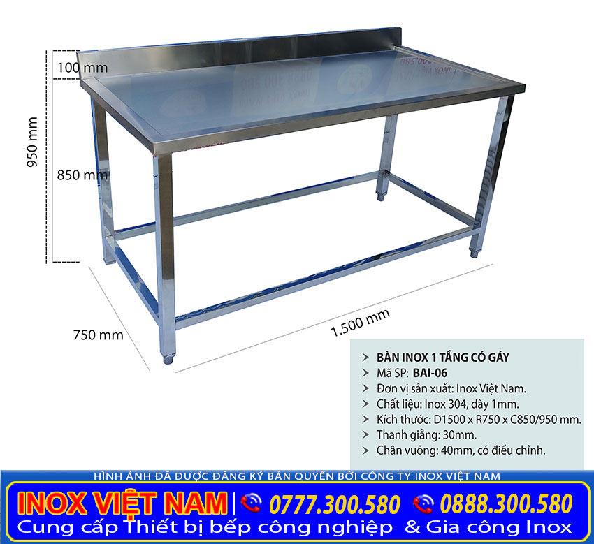 Mẫu bàn sơ chế inox 1 tầng có gáy. Liên hệ địa chỉ Inox Việt Nam mua bàn inox nhà bếp các loại ngay.
